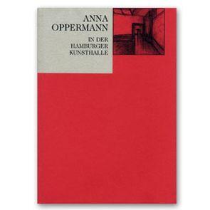 Anna Oppermann in der Hamburger Kunsthalle von Pias,  Claus, Schneede,  Uwe M., Warnke,  Martin