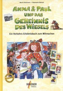 Anna & Paul und das Geheimnis des Wiesels von Steinmann,  Martin, Tobinski,  Rosemarie