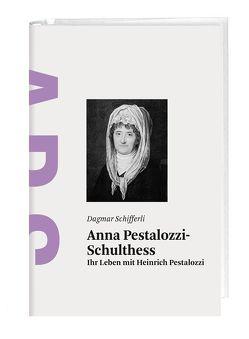 Anna Pestalozzi-Schulthess von Schifferli,  Dagmar