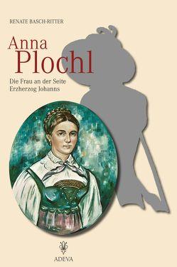 Anna Plochl von Basch-Ritter,  Renate