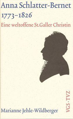 Anna Schlatter-Bernet, 1773-1826 von Jehle-Wildberger,  Marianne