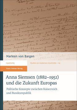 Anna Siemsen (1882–1951) und die Zukunft Europas von von Bargen,  Marleen