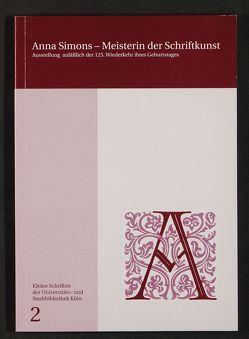 Anna Simons, Meisterin der Schriftkunst (1871-1951) von Klinger,  Christian, Quarg,  Gunter