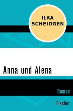 Anna und Alena von Scheidgen,  Ilka