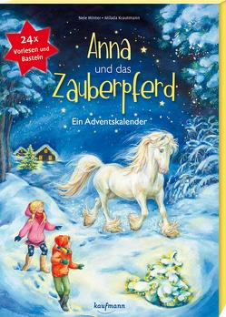 Anna und das Zauberpferd von Krautmann,  Milada, Winter,  Nele