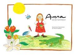 Anna und der Gummibaum von Staebner,  Nicole