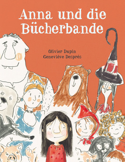 Anna und die Bücherbande von Després,  Geneviéve, Dupin,  Olivier