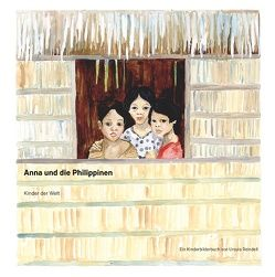 Anna und die Philippinen von Reindell,  Ursula