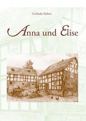 Anna und Elise von Siebert,  Gerlinde