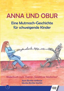 Anna und Obur von Birchler Hofbauer,  Karin, Birchler-Küchlin,  Monika