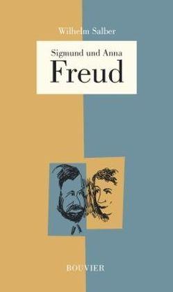 Anna und Sigmund Freud von Salber,  Wilhelm