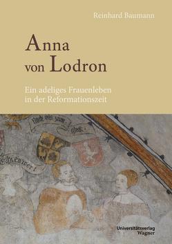 Anna von Lodron von Baumann,  Reinhard