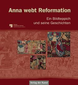 Anna webt Reformation von Binroth,  Christine, Joram,  Salwa, Neuland-Kitzerow,  Dagmar