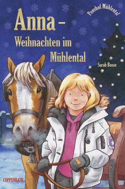 Anna – Weihnachten im Mühlental von Baumann,  Stephan, Bosse,  Sarah