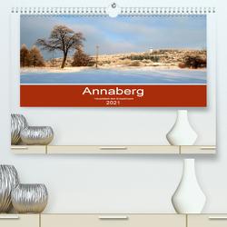 Annaberg – Hauptstadt des Erzgebirges (Premium, hochwertiger DIN A2 Wandkalender 2021, Kunstdruck in Hochglanz) von Roick,  Reinalde