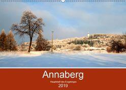 Annaberg – Hauptstadt des Erzgebirges (Wandkalender 2019 DIN A2 quer) von Roick,  Reinalde