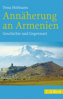 Annäherung an Armenien von Hofmann,  Tessa