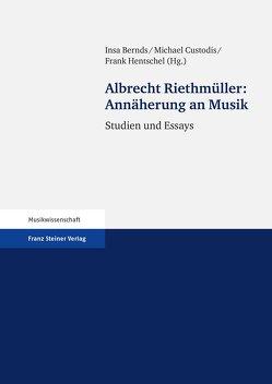 Annäherung an Musik von Bernds,  Insa, Custodis,  Michael, Hentschel,  Frank, Riethmüller,  Albrecht