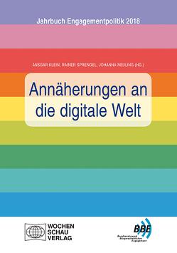 Annäherungen an die digitale Welt von Klein,  Ansgar, Neuling,  Johanna, Sprengel,  Rainer