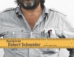 Annähernd – Robert Schneider von Lehner,  Eveline, Maltrovsky,  Eva, Wetzelsdorfer,  Hans