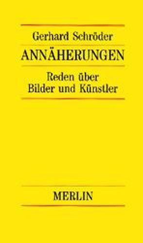 Annäherungen von Schroeder,  Gerhard