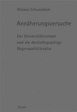 Annäherungsversuche von Schmitz,  Walter, Schwanebeck,  Wieland