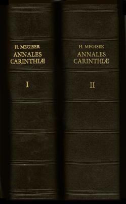 Annales Carinthiae / Annales Carinthiae von Christalnick,  Michael G, Megiser,  Hieronymus