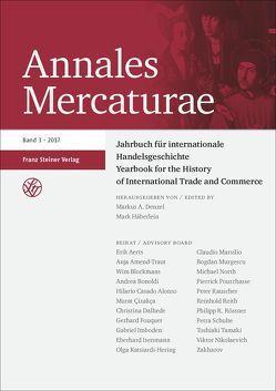 Annales Mercaturae 3 (2017) von Denzel,  Markus A., Häberlein ,  Mark