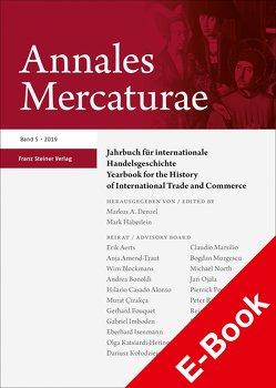 Annales Mercaturae 5 (2019) von Denzel,  Markus A., Häberlein ,  Mark