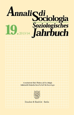 Annali di Sociologia / Soziologisches Jahrbuch. von Gubert,  Renzo, Italienisch-Deutsche Gesellschaft für Soziologie,  Trient,  Trient, Meulemann,  Heiner