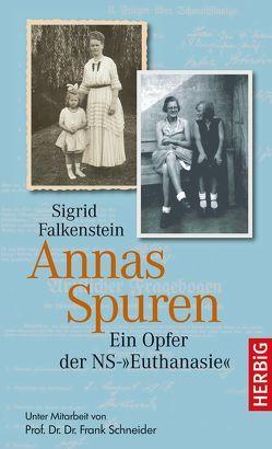 Annas Spuren von Falkenstein,  Sigrid, Schneider,  Frank