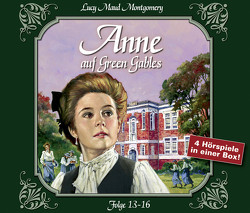 Anne auf Green Gables – Box 4 von Bierstedt,  Marie, Kurmin,  Dagmar von, Lemnitz,  Regina, Mackensy,  Lutz, Montgomery,  L.M.