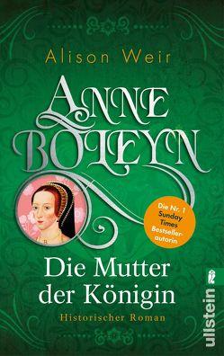 Anne Boleyn von Hackelsberger,  Edigna, Weir,  Alison