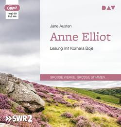 Anne Elliot oder Die Kunst der Überredung von Austen,  Jane, Boje,  Kornelia