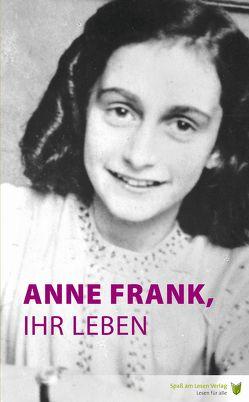 Anne Frank, ihr Leben von Hoefnagel,  Marian