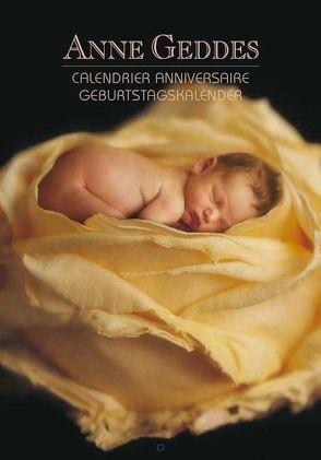 ANNE GEDDES Geburtstagskalender Flowers von Geddes,  Anne