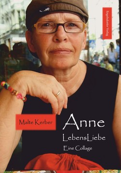 Anne LebensLiebe von Kerber,  Malte