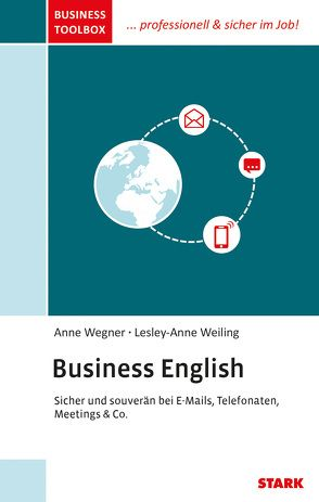 STARK Anne Wegner/Lesley-Anne Weiling: Business Toolbox – Business English von Wegner,  Anne, Weiling,  Lesley-Anne