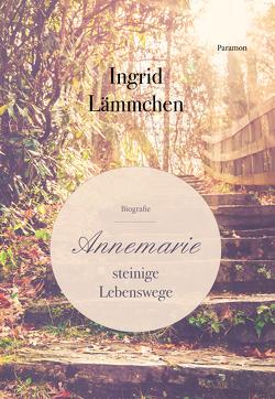 Annemarie von Lämmchen,  Ingrid