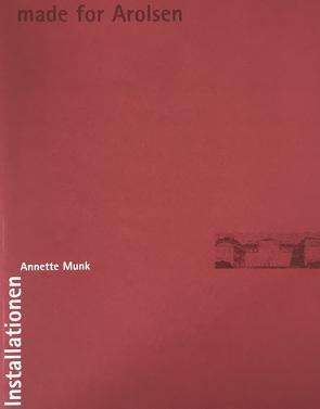 Annette Munk. made for Arolsen von Kümmel,  Birgit, Schwerdtle,  Dieter