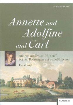 Annette und Adolfine und Carl von Weischer,  Heinz