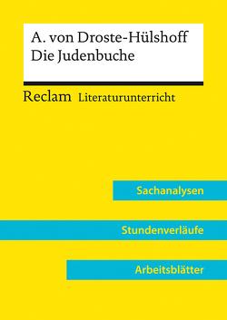 Annette von Droste-Hülshoff: Die Judenbuche (Lehrerband) von Niklas,  Annemarie