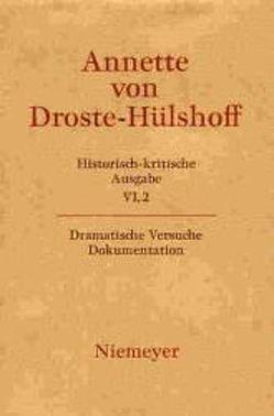 Annette von Droste-Hülshoff: Historisch-kritische Ausgabe. Werke. Briefwechsel. Werke / Dokumentation von Blakert,  Elisabeth, Woesler,  Winfried