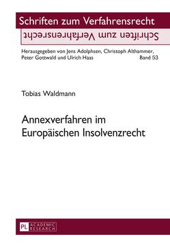Annexverfahren im Europäischen Insolvenzrecht von Waldmann,  Tobias