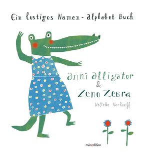 Anni Alligator & Zeno Zebra von Verhoeff,  Nelleke
