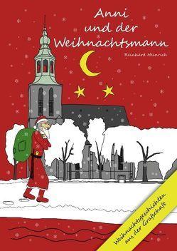 Anni und der Weihnachtsmann von Heinrich,  Reinhard