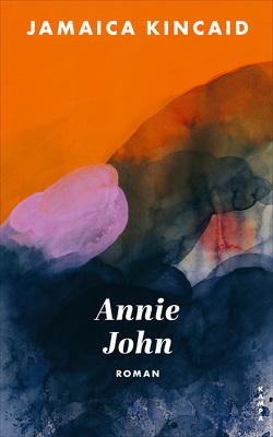 Annie John von Henninges,  Barbara, Kincaid,  Jamaica
