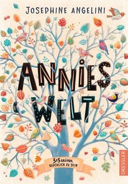 Annies Welt von Angelini,  Josephine, Knuffinke,  Sandra, Komina,  Jessika