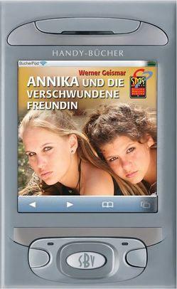 Annika und die verschwundene Freundin von Geismar,  Werner