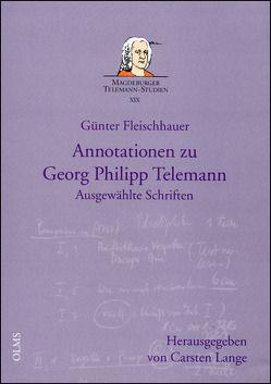 Annotationen zu Georg Philipp Telemann von Fleischhauer,  Günter